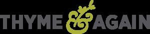 Thyme and Again Logo